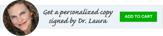 Get a personalized copy signed by Dr. Laura